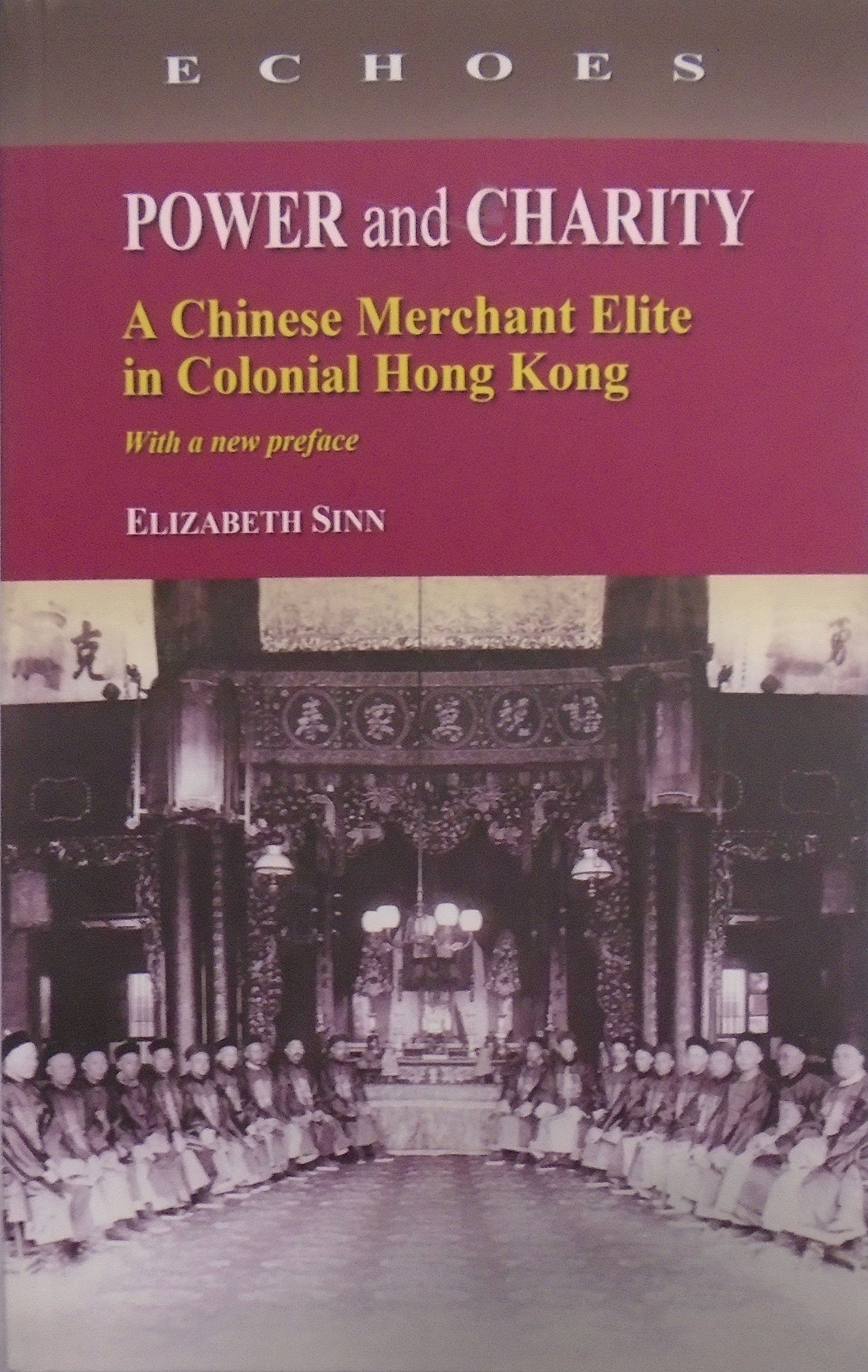 หนังสือ Power and charity: A Chinese merchant elite in Colonial Hong Kong